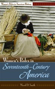 Women's Roles in Seventeenth-Century America cover image