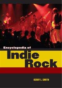 Encyclopedia of Indie Rock cover image