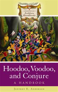 Hoodoo, Voodoo, and Conjure cover image