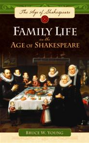 Family Life in the Age of Shakespeare cover image
