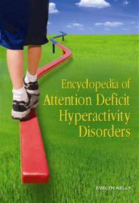 Encyclopedia of Attention Deficit Hyperactivity Disorders cover image