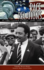 Race Relations in the United States, 1980-2000 cover image