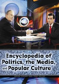 Encyclopedia of Politics, the Media, and Popular Culture cover image