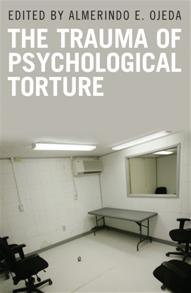 Cover image for The Trauma of Psychological Torture