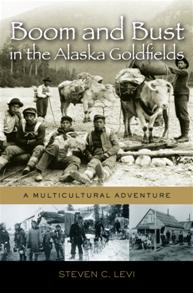 Boom and Bust in the Alaska Goldfields cover image