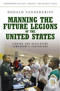 Manning the Future Legions of the United States cover image