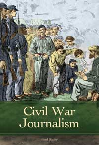 Cover image for Civil War Journalism