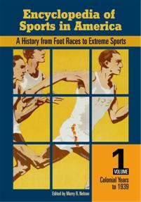 Cover image for Encyclopedia of Sports in America