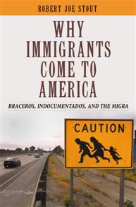 Why Immigrants Come to America cover image