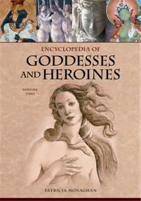 Cover image for Encyclopedia of Goddesses and Heroines