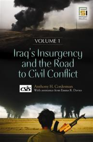 Iraq's Insurgency and the Road to Civil Conflict cover image