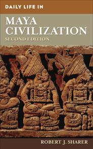Daily Life in Maya Civilization, 2nd Edition cover image