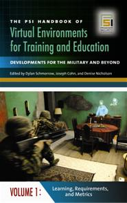 Cover image for The PSI Handbook of Virtual Environments for Training and Education