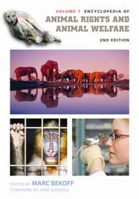 Encyclopedia of Animal Rights and Animal Welfare, 2nd Edition cover image