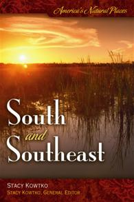 America's Natural Places: South and Southeast cover image
