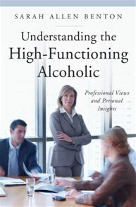 Understanding the High-Functioning Alcoholic cover image