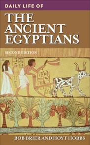 Daily Life of the Ancient Egyptians, 2nd Edition cover image
