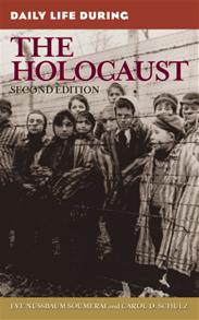 Daily Life During the Holocaust, 2nd Edition cover image