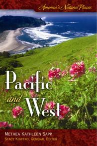 America's Natural Places: Pacific and West cover image