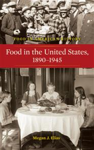 Cover image for Food in the United States, 1890-1945