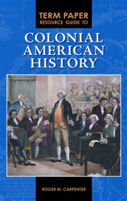 Term Paper Resource Guide to Colonial American History cover image