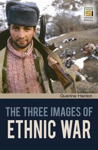 The Three Images of Ethnic War cover image