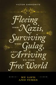 Fleeing the Nazis, Surviving the Gulag, and Arriving in the Free World cover image