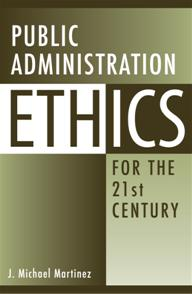 Public Administration Ethics for the 21st Century cover image