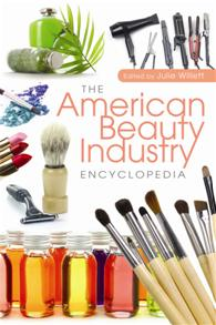 The American Beauty Industry Encyclopedia cover image