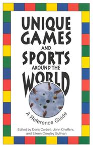 Unique Games and Sports Around the World cover image