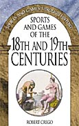 Sports and Games of the 18th and 19th Centuries cover image