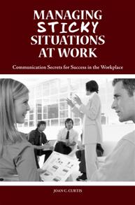 Managing Sticky Situations at Work cover image