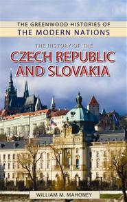 The History of the Czech Republic and Slovakia cover image
