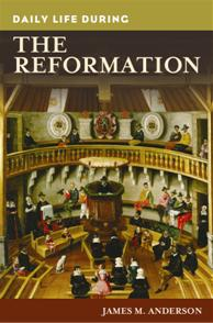Daily Life during the Reformation cover image