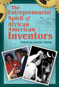 The Entrepreneurial Spirit of African American Inventors cover image