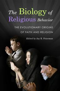 The Biology of Religious Behavior cover image
