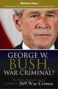 George W. Bush, War Criminal? cover image