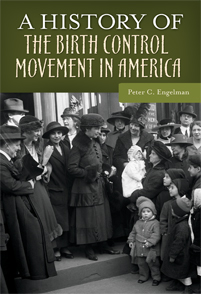 A History of the Birth Control Movement in America cover image