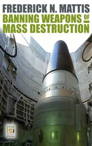 Banning Weapons of Mass Destruction cover image
