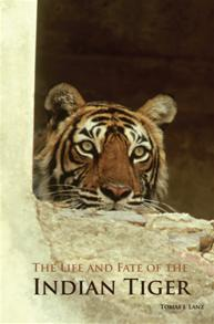 The Life and Fate of the Indian Tiger cover image