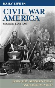 Daily Life in Civil War America, 2nd Edition cover image