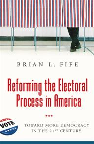 Reforming the Electoral Process in America cover image