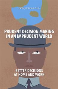Prudent Decision Making in an Imprudent World cover image