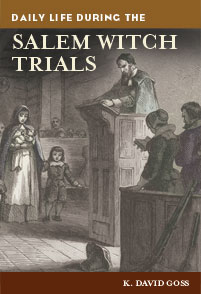 Daily Life during the Salem Witch Trials cover image