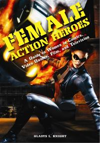 Cover image for Female Action Heroes