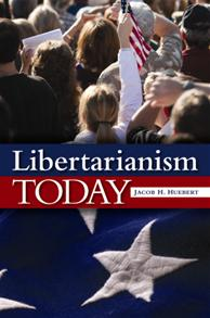 Cover image for Libertarianism Today