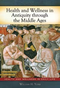 Health and Wellness in Antiquity through the Middle Ages cover image