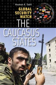 Global Security Watch—The Caucasus States cover image