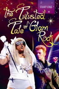 The Twisted Tale of Glam Rock cover image