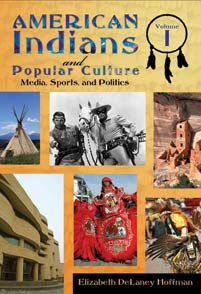 Cover image for American Indians and Popular Culture